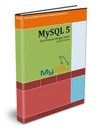 MySQL 5: dari pemula hingga mahir